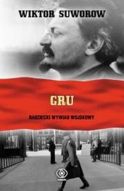 Ok�adka - GRU. Radziecki wywiad wojskowy