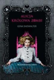 Okładka - Alicja. Królowa zombi