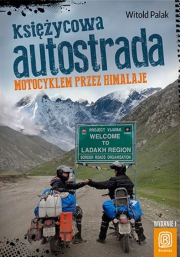 Ok�adka - Motocyklem przez Himalaje. Wydanie 1