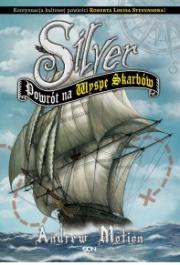 Ok�adka - Silver. Powr�t na Wysp� Skarb�w