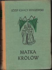 Okładka - Matka królów: czasy Jagiełłowe