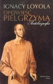 Ok�adka - Opowie�� pielgrzyma. Autobiografia