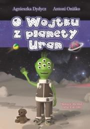 Recenzja - O Wojtku z planety Uran