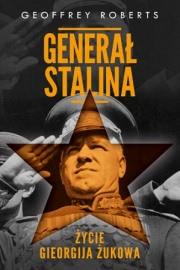Ok�adka - Genera� Stalina. �ycie Gieorgija �ukowa