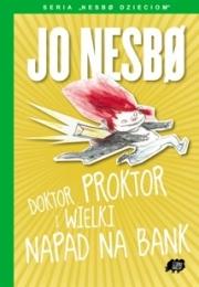Ok�adka - Doktor Proktor i wielki napad na bank