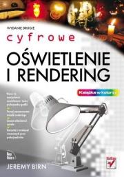 Ok�adka - Cyfrowe o�wietlenie i rendering. Wydanie II