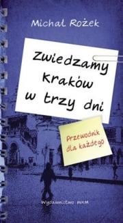 Ok�adka - Zwiedzamy Krak�w w trzy dni