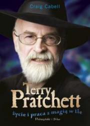 Ok�adka - Terry Pratchett. �ycie i praca z magi� w tle