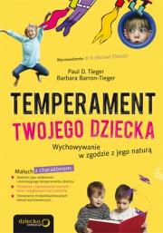 Ok�adka - Temperament Twojego dziecka. Wychowywanie w zgodzie z jego natur�
