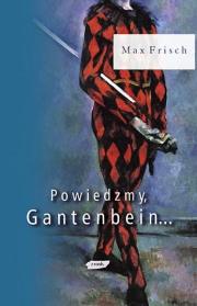 Ok�adka - Powiedzmy, Gantenbein...