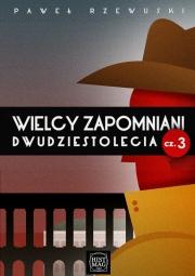 Ok�adka - Wielcy zapomniani dwudziestolecia cz. 3