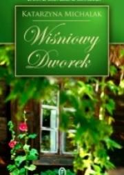 Ok�adka - Wi�niowy Dworek