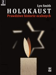 Okładka - Holokaust. Prawdziwe Historie ocalonych