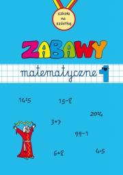 Ok�adka - Zabawy matematyczne. Zeszyt 1