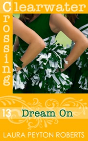 Ok�adka - Dream on (Clearwater Crossing no. 13)