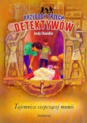 Ok�adka - Tajemnica szepcz�cej mumii (t. 3) -  Przygody Trzech Detektyw�w