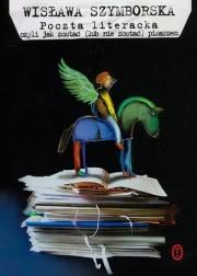Ok�adka - Poczta literacka, czyli jak zosta� (lub nie zosta�) pisarzem