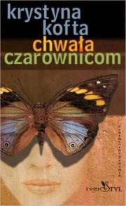 Ok�adka - Chwa�a czarownicom
