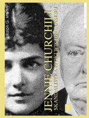 Ok�adka - Jennie Churchill. Skandalistka epoki wiktoria�skiej