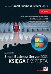 Ok�adka - Microsoft Small Business Server 2003. Ksi�ga eksperta