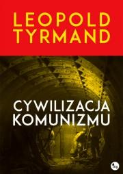Okładka - Cywilizacja komunizmu