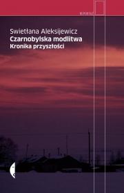 Okładka - Czarnobylska modlitwa. Kronika przyszłości