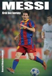 Ok�adka - Messi. Kr�l bez korony