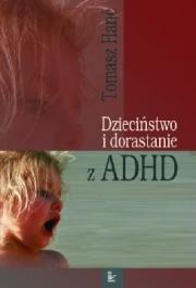 Ok�adka - Dzieci�stwo i dorastanie z ADHD