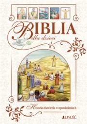 Ok�adka - Biblia dla dzieci. Historia zbawienia w opowiadaniach