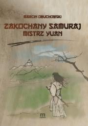 Ok�adka - Zakochany Samuraj. Mistrz Yuan
