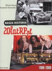 Ok�adka - Nasza historia. 20 lat RP.pl