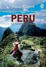 Ok�adka - Peru. Od turystyki do magii