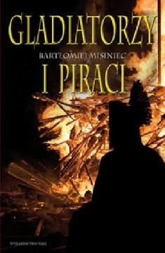 Ok�adka - Gladiatorzy i piraci