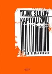 Okładka - Tajne służby kapitalizmu. Skąd firmy tyle o nas wiedzą?