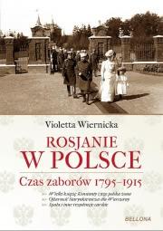 Okładka - Rosjanie w Polsce. Czas zaborów 1795-1915