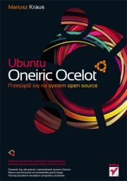 Ok�adka - Ubuntu Oneiric Ocelot. Przesi�d� si� na system open source