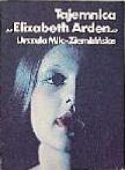 Ok�adka - Tajemnica Elizabeth Arden