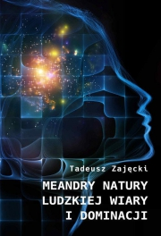 Ok�adka - Meandry natury ludzkiej wiary i dominacji