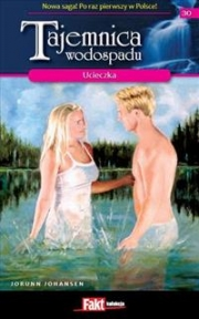 Ok�adka - Tajemnica wodospadu Tom 30. Ucieczka