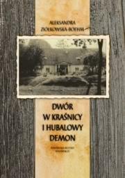 Okładka - Dwór w Kraśnicy i Hubalowy demon