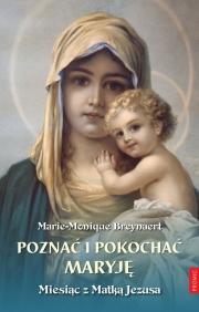 Recenzja - Poznać i pokochać Maryję. Miesiąc z Matką Jezusa