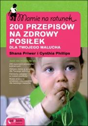 Ok�adka - Mamie na ratunek. 200 przepis�w na zdrowy posi�ek dla Twojego malucha