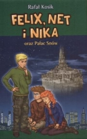Ok�adka - Felix, Net i Nika oraz Pa�ac Sn�w