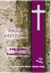Ok�adka - Droga krzy�owa z ks. Janem Twardowskim