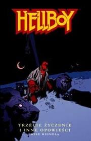 Okładka - Hellboy. Trzecie życzenie i inne opowieści