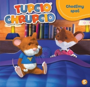 Okładka -  Tupcio Chrupcio. Część 5. Chodźmy spać