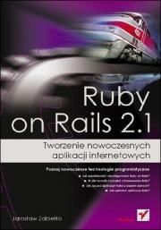 Ok�adka - Ruby on Rails 2.1. Tworzenie nowoczesnych aplikacji internetowych