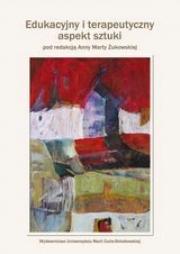 Ok�adka - Edukacyjny i terapeutyczny aspekt sztuki