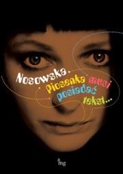 Okładka - Nosowska. Piosenka musi posiadać tekst