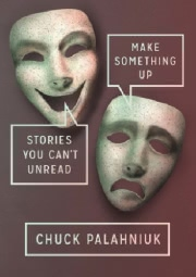 Ok�adka - Make Something Up. Stories You Can't Unread